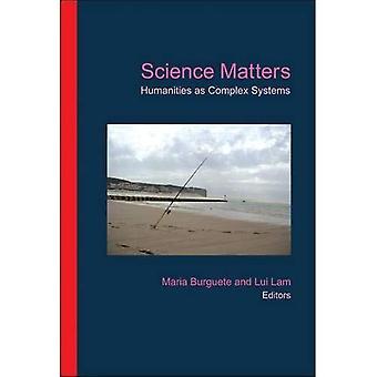 Questioni di scienza: Discipline umanistiche come sistemi complessi