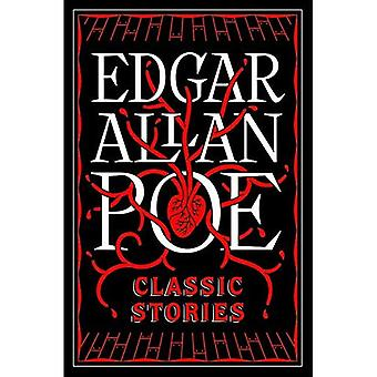 Edgar Allen Poe: Classic Stories (Barnes & Noble Flexibound Editions)