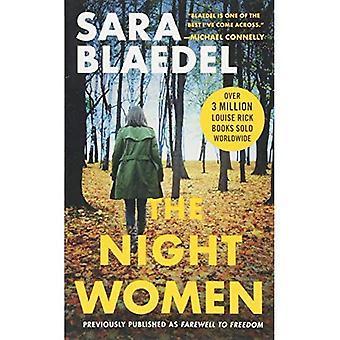 As mulheres da noite (anteriormente publicadas como despedida para a liberdade)