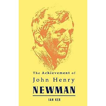 Logro de John Henry Newman de Ker y Ian T.