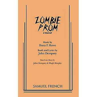 Zombie Prom by Dempsey & John