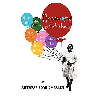 Occasions 10 Short Stories by Cornmesser & Artress