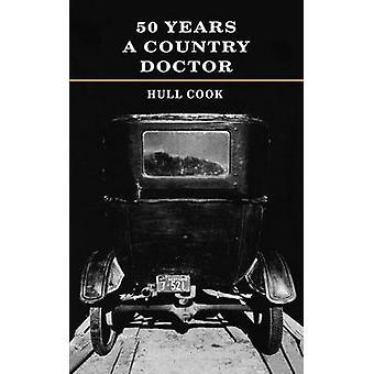 50 Jahre ein Land Arzt von Cook & Rumpf