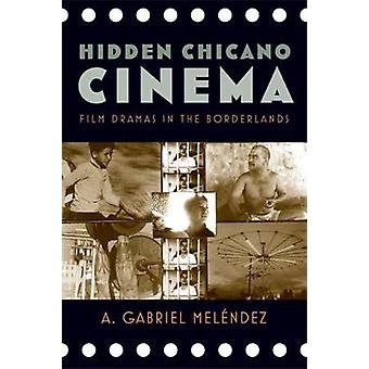 Melndez ・ A. ガブリエルによって国境地帯でチカーノ映画映画ドラマを非表示