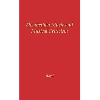 Musica elisabettiana e critica musica di Boyd Morrison & Comegys