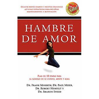 Hambre de Amor av Minirth & Frank B.