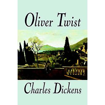 Oliver Twist by Charles Dickens Fiction Classics Literary by Dickens & Charles