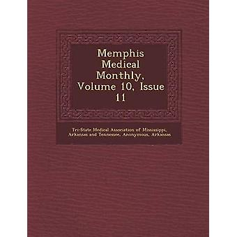 Memphis medisinsk månedlig volum 10 problemet 11 av tretrinns Medical Association of Mississ