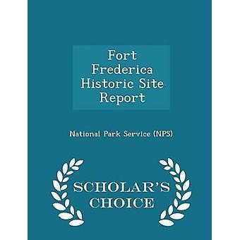 Fort Frederica historische Site verslag geleerden keuze uitgave door National Park Service NPS