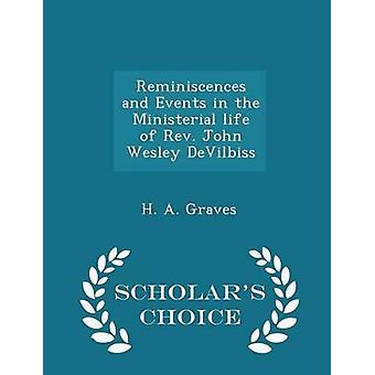 回想と墓・ h. a. によって牧師ジョン ・ ウェズリー ・ デビルビス学者の選択版の閣僚の人生のイベント