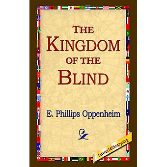 Le Royaume des aveugles par Oppenheim & E. Phillips