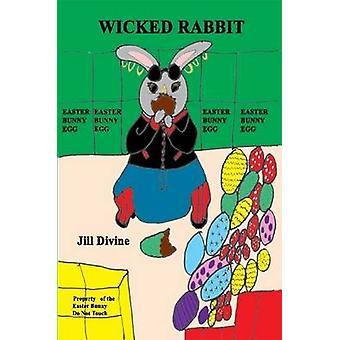 Ugudelige kanin af guddommelige & Jill
