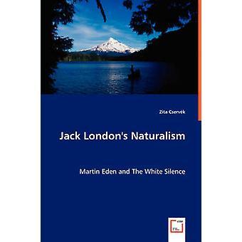Jack Londres naturalismo por Cservk & Zita