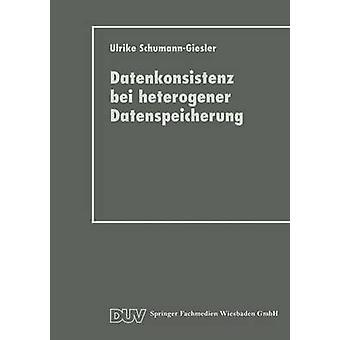 Datenkonsistenz Bei Heterogener Datenspeicherung Konzept Und Prototypische Realisierung von SchumannGiesler & Ulrike