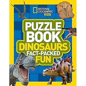 Puzzle Book Dinosaurs: Brain-tickling quizzes, sudokus, crosswords and wordsearches (National Geographic Kids Puzzle Books) (National Geographic Kids Puzzle Books)