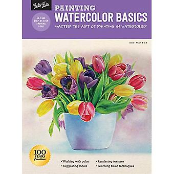 Painting: Watercolor Basics:� Master the art of painting in watercolor (How� to Draw & Paint)