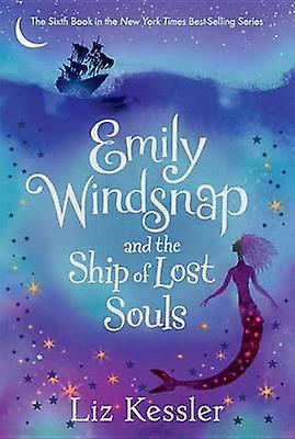 Emily Windsnap and the Ship of Lost Souls by Liz Kessler - Sarah Gibb