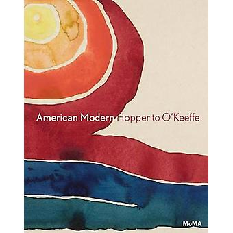 American Modern - Hopper to O'Keefe by Esther Adler - Kathy Curry - 97