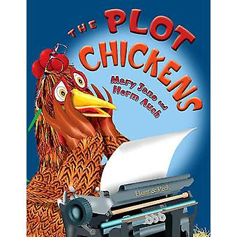 The Plot Chickens by Mary Jane Auch - Herm Auch - 9780823423071 Book