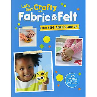 Cico Books-Let's Get Crafty With Fabric & Felt CIC-49336