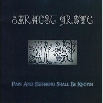 Mørkeste Grove - smerter & lider skal være kendt [CD] USA Importer