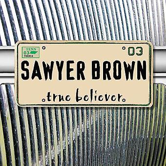 Sawyer Brown - True Believer [CD] USA import
