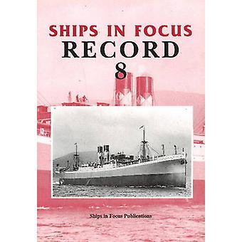 Ships in Focus 9781901703023 by John Clarkson