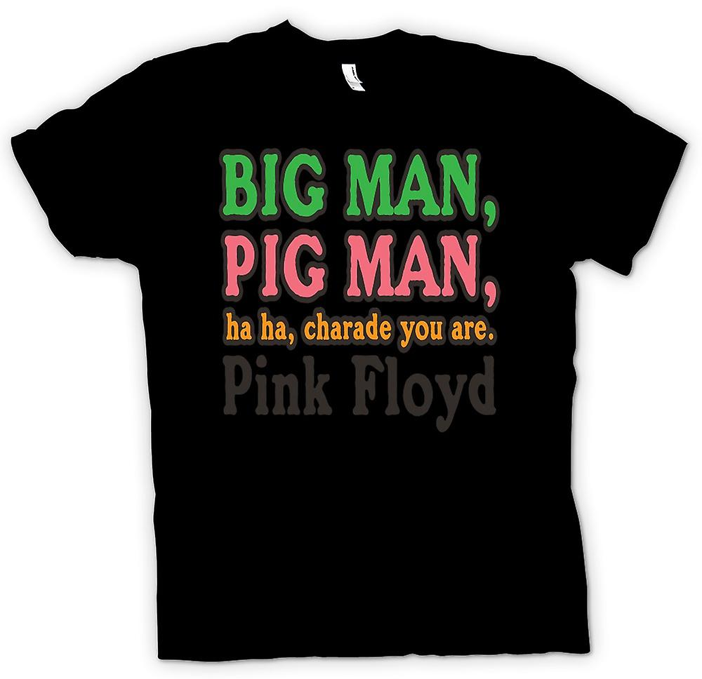 Mens T-shirt - Big Man, Pig Man, Ha Ha, Charade you are