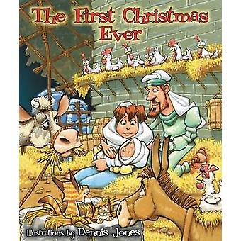 The First Christmas Ever by Dennis Jones - 9780310740834 Book