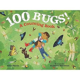 100 bugs! -Een boek tellen van 100 Bugs! -Een boek van tellen - 9780374306