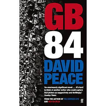 GB84 (huvudsakliga) av David Peace - 9780571314874 bok