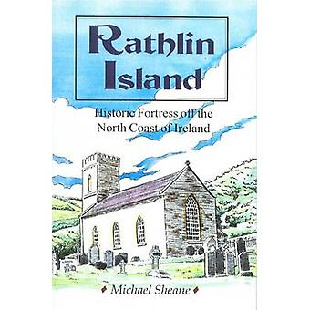 Rathlin Island - Historic Fortress off the North Coast of Ireland by M