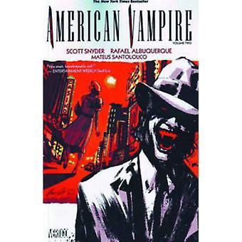 American Vampire - Vol 02 by Rafael Albuquerque - Mateus Santolouco -