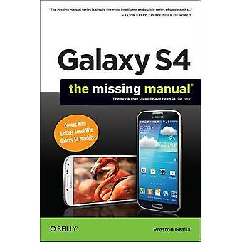 Galaxy S4 - el Manual que falta por Preston Gralla - libro 9781449316303