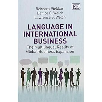 Language in International Business - The Multilingual Reality of Globa