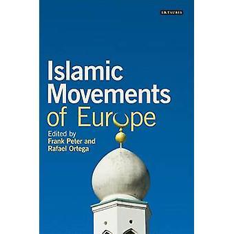 Islamische Bewegungen Europas durch Frank Peter - Rafael Ortega - 97818488