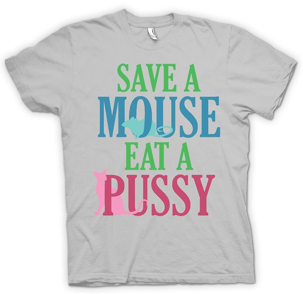 Mens T-shirt - Save A Mouse Eat A Pussy - Funny Crude