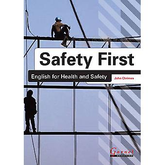 Safety First - English for Health and Safety (Student Manual/Study Gui