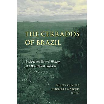 The Cerrados of Brazil - Ecology and Natural History of a Neotropical