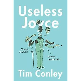 Joyce inútil - funciones textuales - Cultural créditos por Tim Con