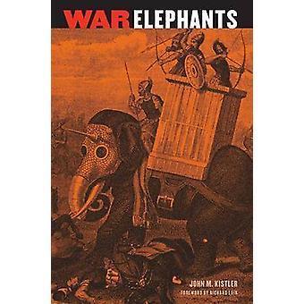 War Elephants by John M. Kistler - Richard Lair - 9780803260047 Book