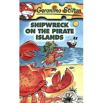 Shipwrecked on the Pirate Islands (Geronimo Stilton) (Geronimo Stilton) (Geronimo Stilton)