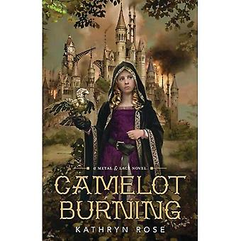 Camelot Burning: A Metal and Lace Novel, Book 1 (Metal & Lace Novel)