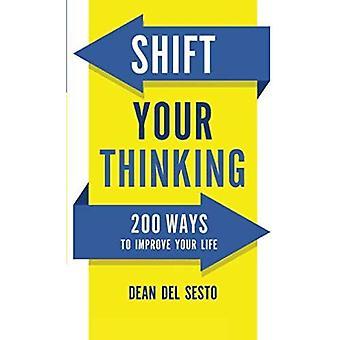 Changer votre façon de penser: 200 façons d'améliorer votre vie