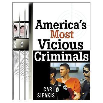America&s Most Vicious Criminals