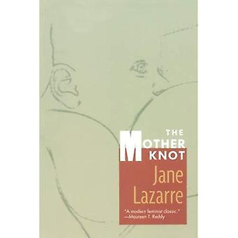 The Mother Knot