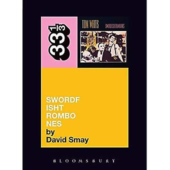 Swordfishtrombones des Tom Waits (33 1/3)