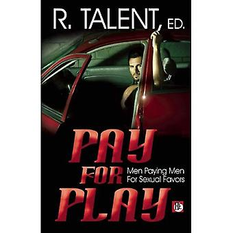 Pay for Play