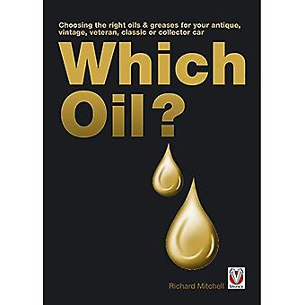 Which Oil?: Choosing the right oils & greases for your antique, vintage, veteran, classic or collector car