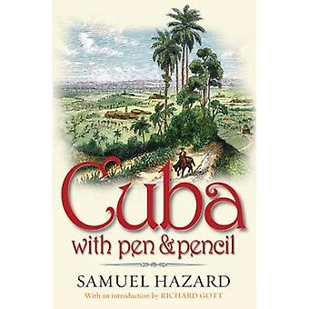 Cuba with Pen and Pencil